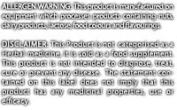 Allergen Warning: This product is manufactured on equipment which processes products containing nuts, dairy products, lactose, food colours and flavourings. DISCLAIMER: This Product is not categorised as a Herbal medicine, it is sold as a food supplement. This product is not intended to diagnose, treat, cure or prevent any disease. The statement contained on this label does not imply that this product has any medicinal properties, use or efficacy.